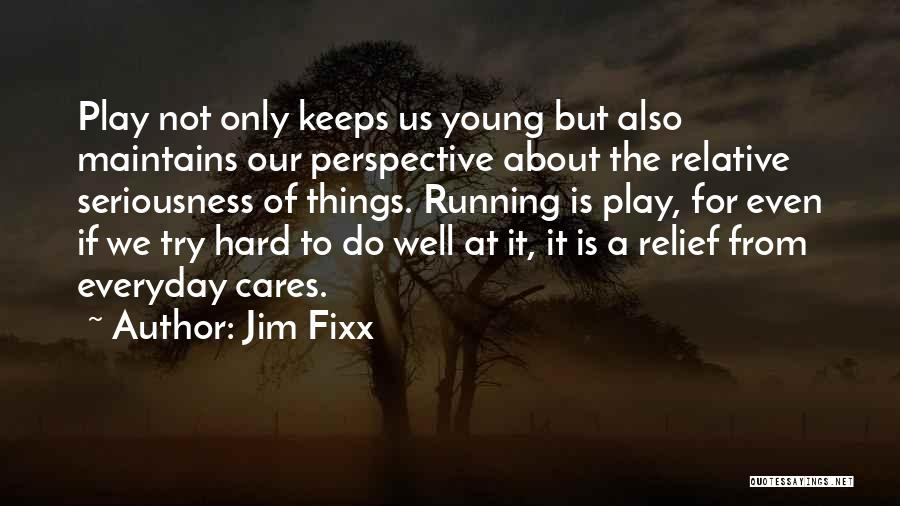 For Keeps Quotes By Jim Fixx