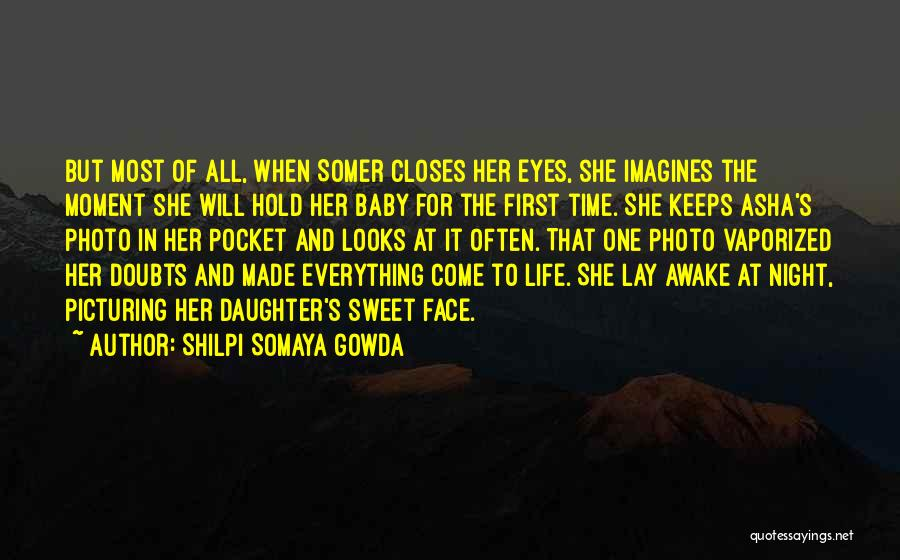 For Keeps Quotes By Shilpi Somaya Gowda