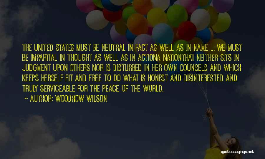 For Keeps Quotes By Woodrow Wilson