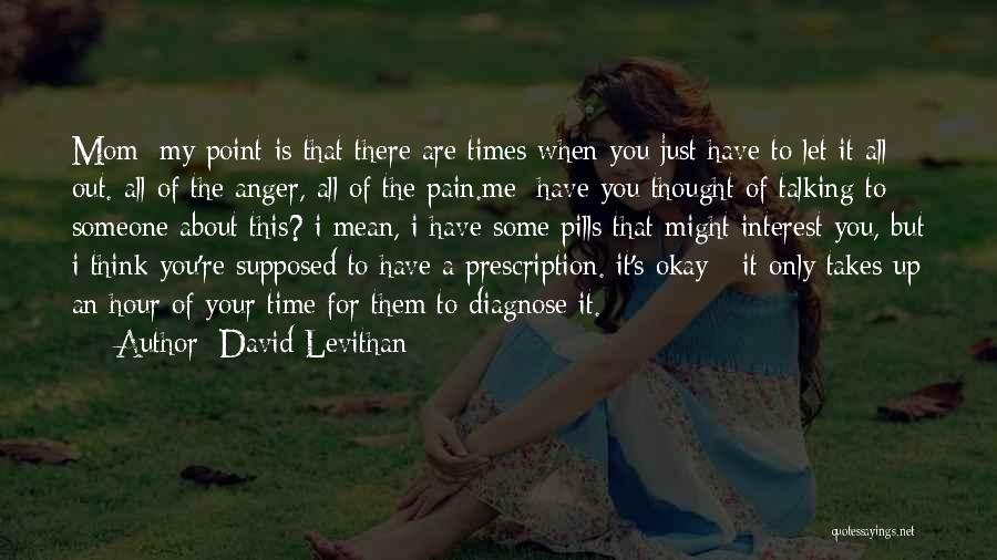 For Me There's Only You Quotes By David Levithan