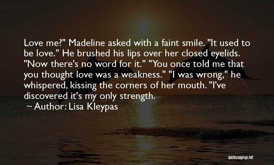 For Me There's Only You Quotes By Lisa Kleypas