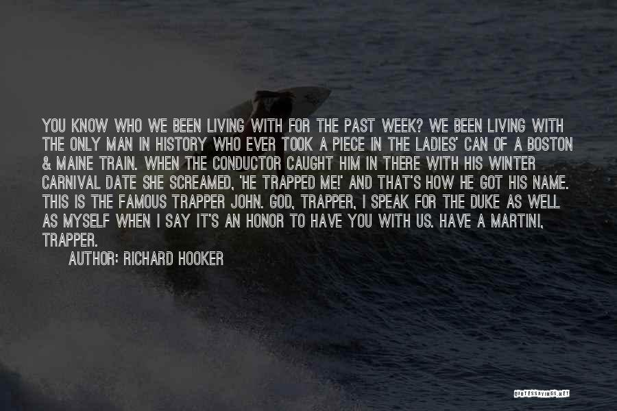 For Me There's Only You Quotes By Richard Hooker