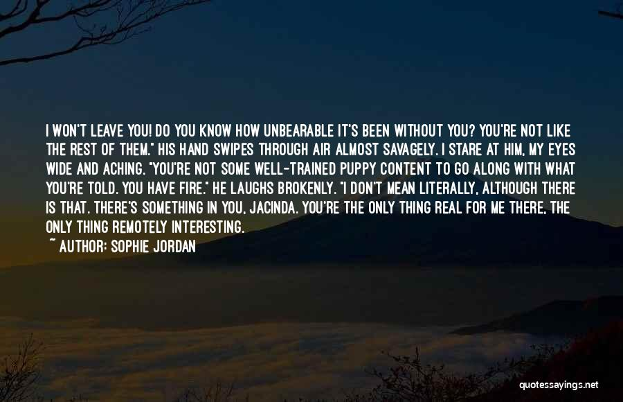 For Me There's Only You Quotes By Sophie Jordan