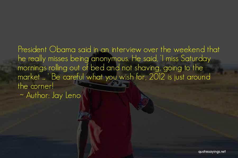 For Morning Quotes By Jay Leno