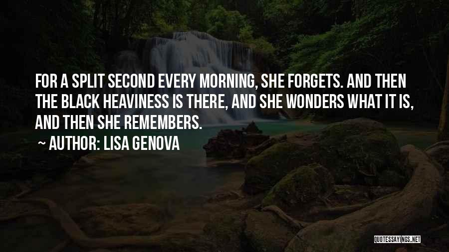 For Morning Quotes By Lisa Genova
