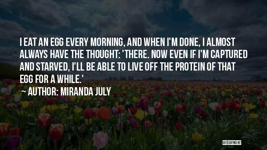 For Morning Quotes By Miranda July