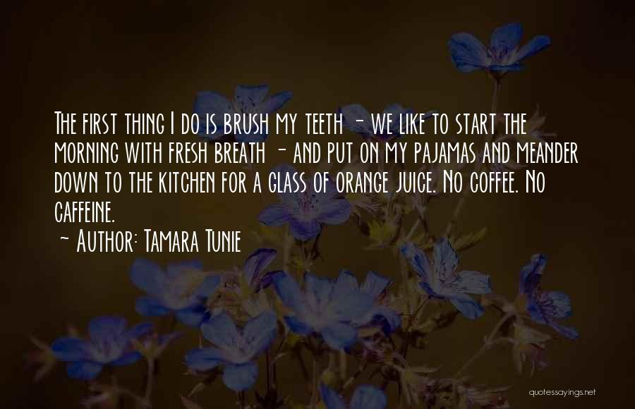 For Morning Quotes By Tamara Tunie
