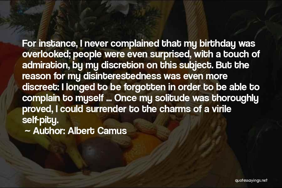 For My Birthday Quotes By Albert Camus