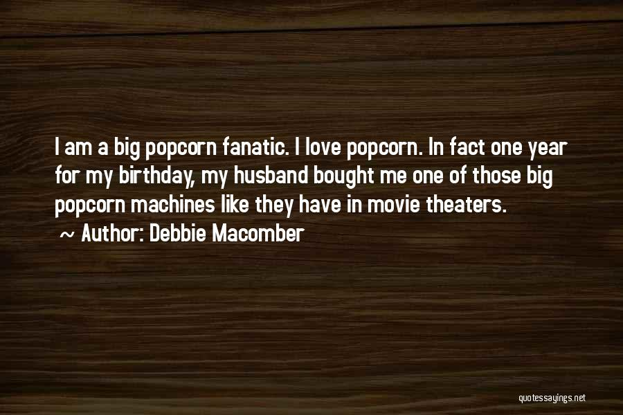 For My Birthday Quotes By Debbie Macomber