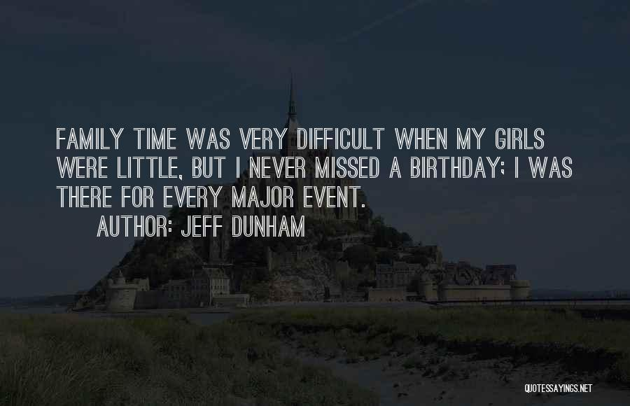 For My Birthday Quotes By Jeff Dunham