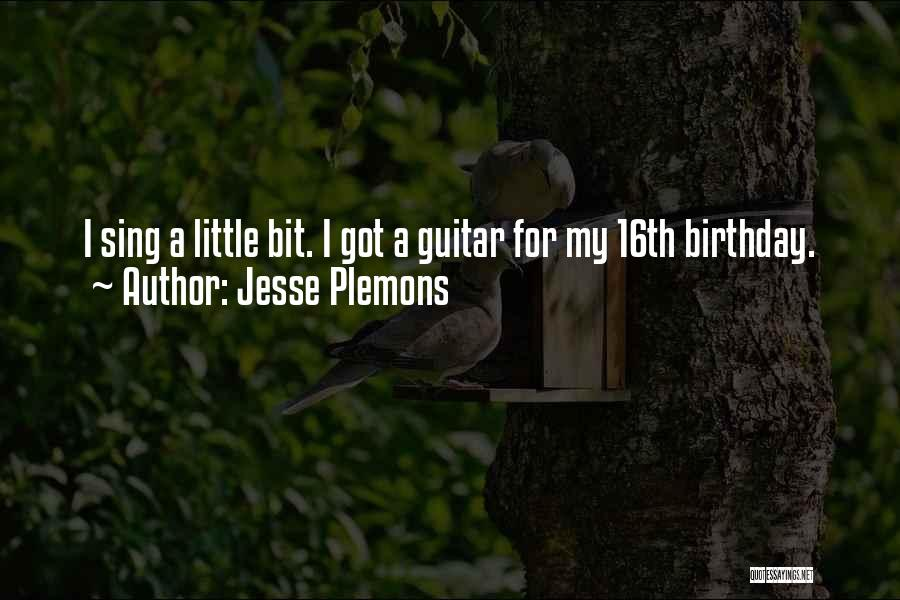 For My Birthday Quotes By Jesse Plemons