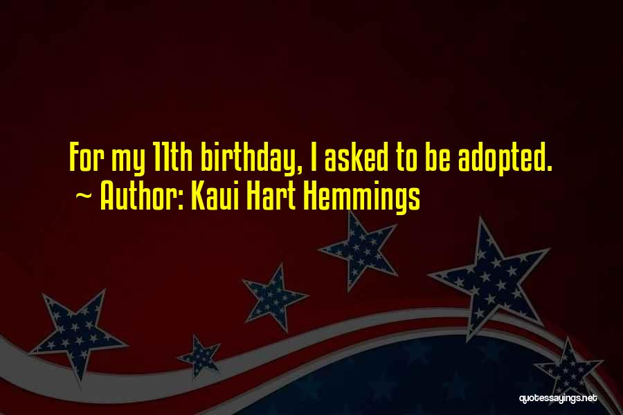 For My Birthday Quotes By Kaui Hart Hemmings
