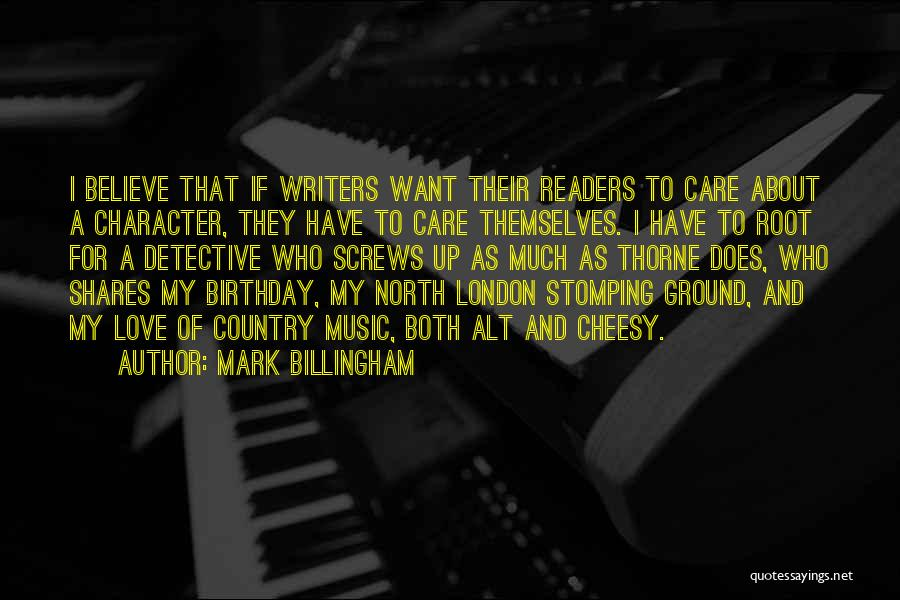 For My Birthday Quotes By Mark Billingham