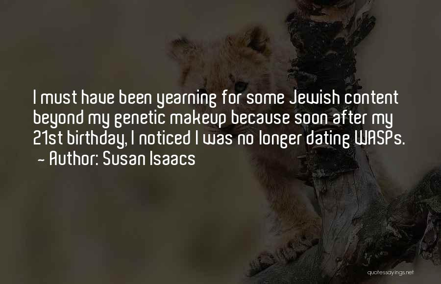 For My Birthday Quotes By Susan Isaacs