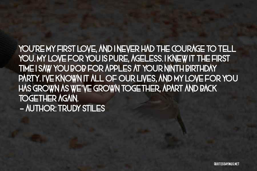 For My Birthday Quotes By Trudy Stiles