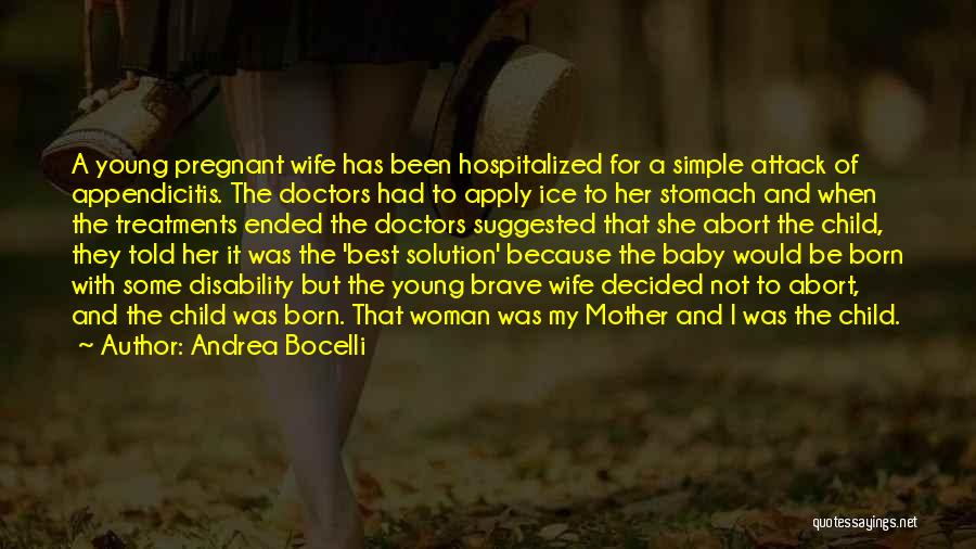 For My Pregnant Wife Quotes By Andrea Bocelli
