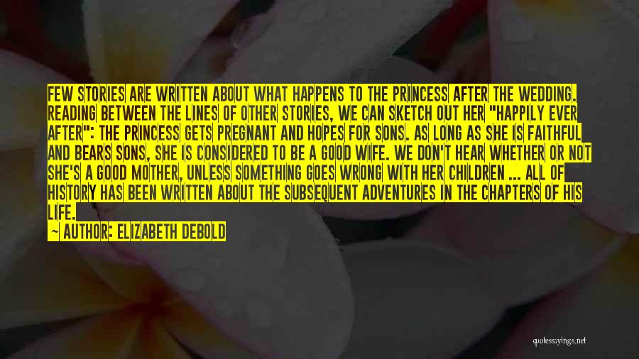 For My Pregnant Wife Quotes By Elizabeth Debold