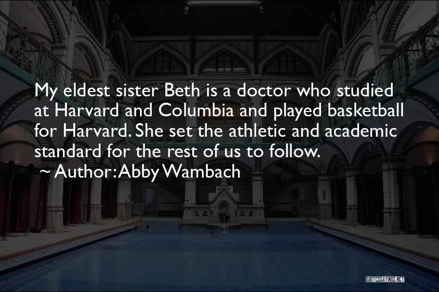 For My Sister Quotes By Abby Wambach