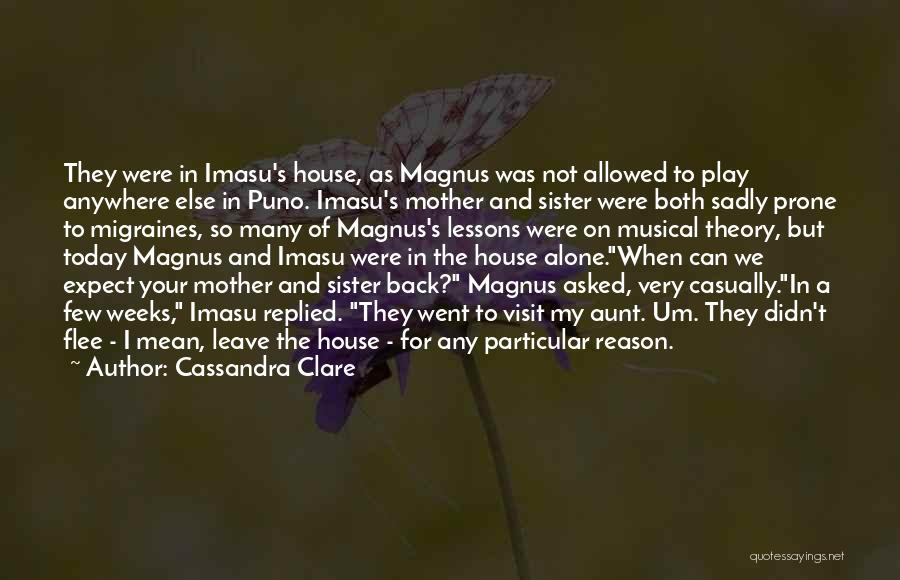 For My Sister Quotes By Cassandra Clare