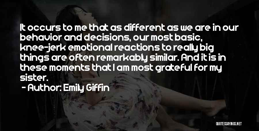 For My Sister Quotes By Emily Giffin