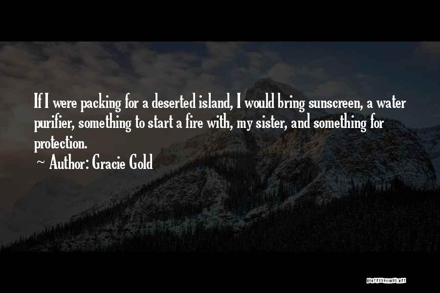 For My Sister Quotes By Gracie Gold