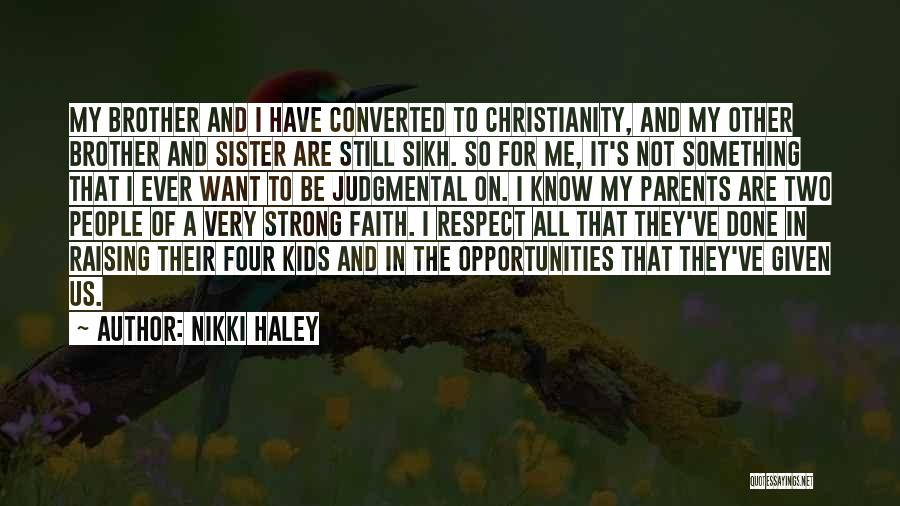 For My Sister Quotes By Nikki Haley