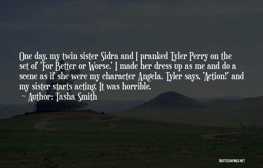 For My Sister Quotes By Tasha Smith