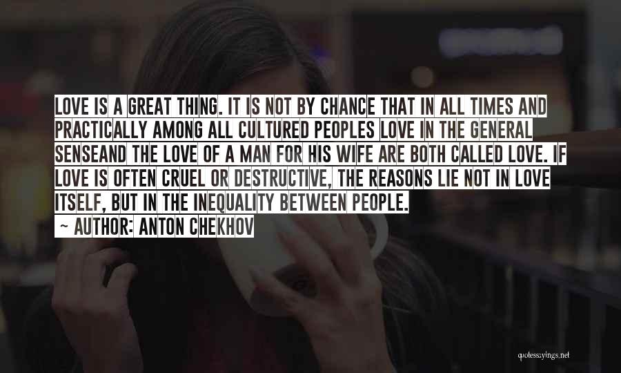 For Wife Love Quotes By Anton Chekhov