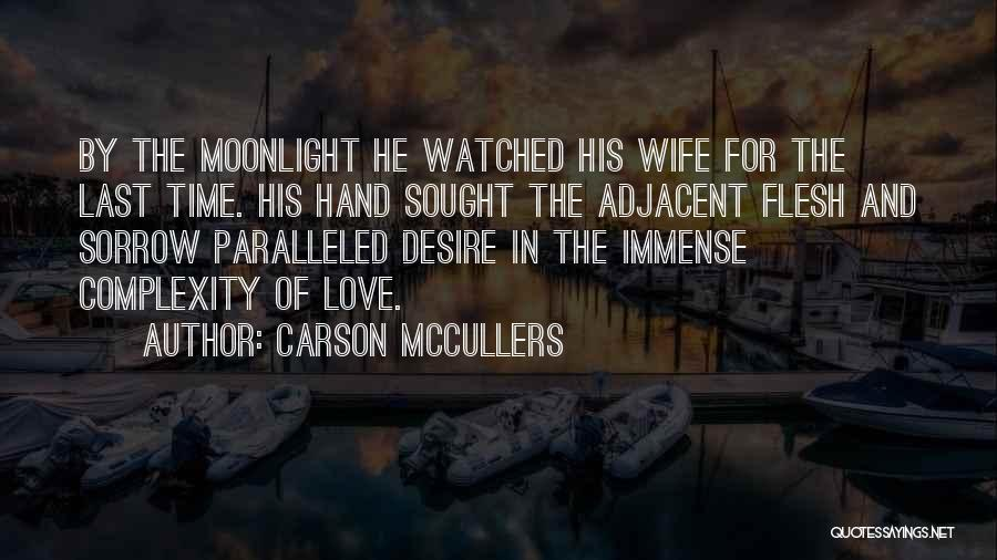For Wife Love Quotes By Carson McCullers