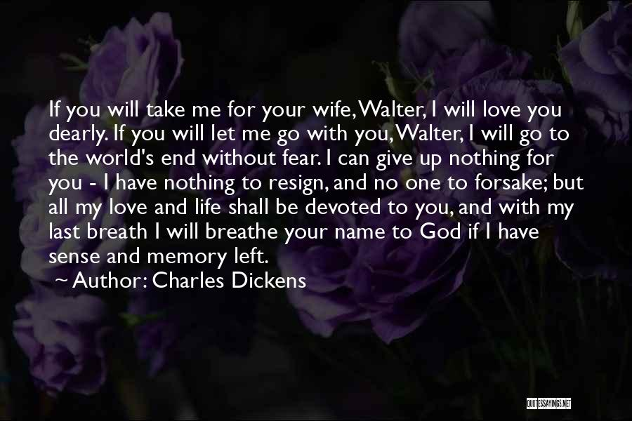 For Wife Love Quotes By Charles Dickens