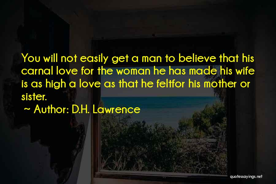 For Wife Love Quotes By D.H. Lawrence