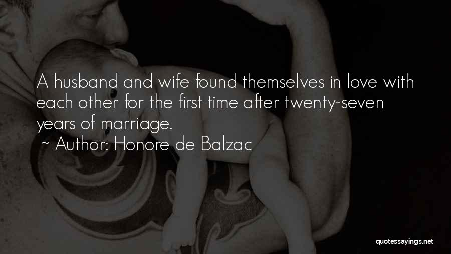 For Wife Love Quotes By Honore De Balzac
