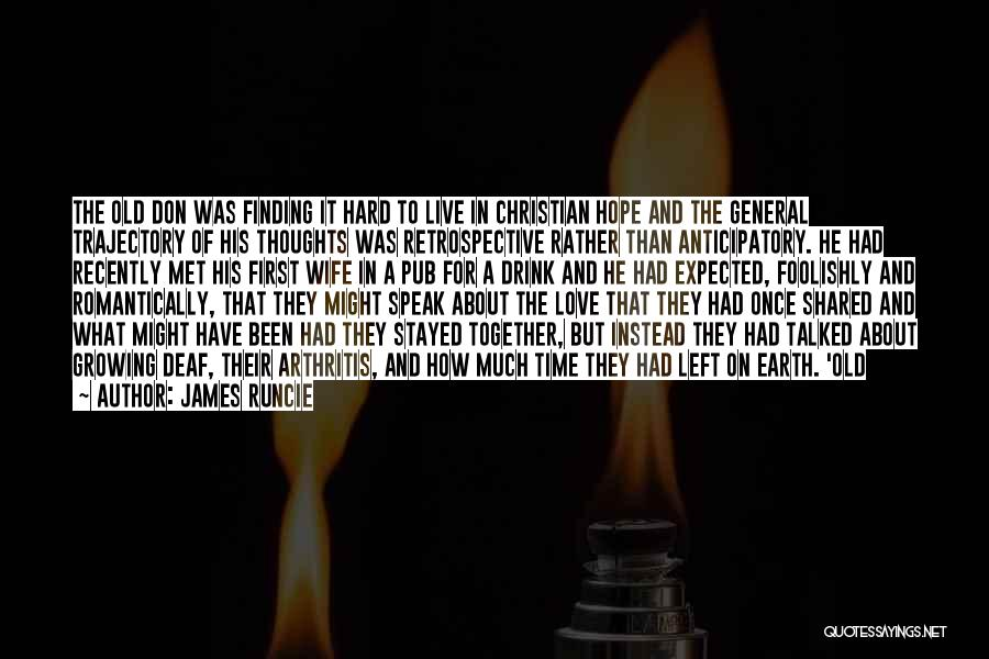 For Wife Love Quotes By James Runcie