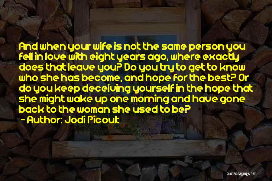 For Wife Love Quotes By Jodi Picoult