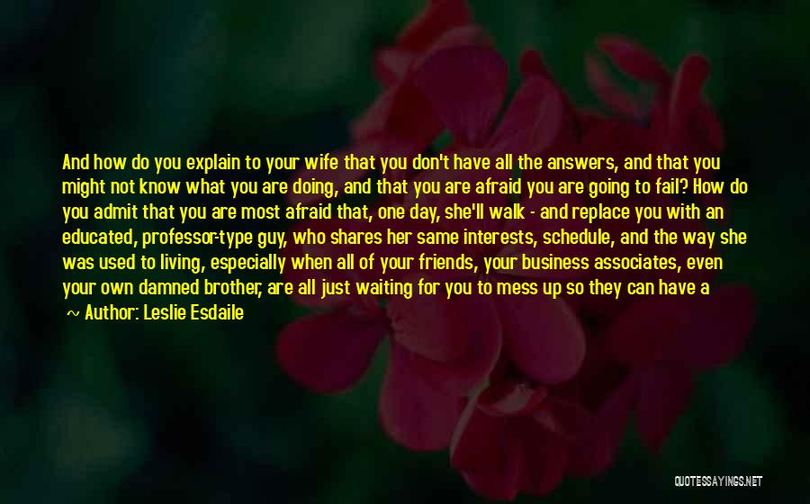 For Wife Love Quotes By Leslie Esdaile