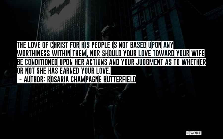 For Wife Love Quotes By Rosaria Champagne Butterfield