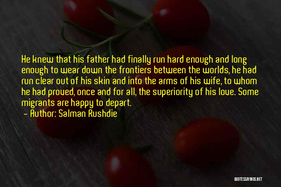 For Wife Love Quotes By Salman Rushdie