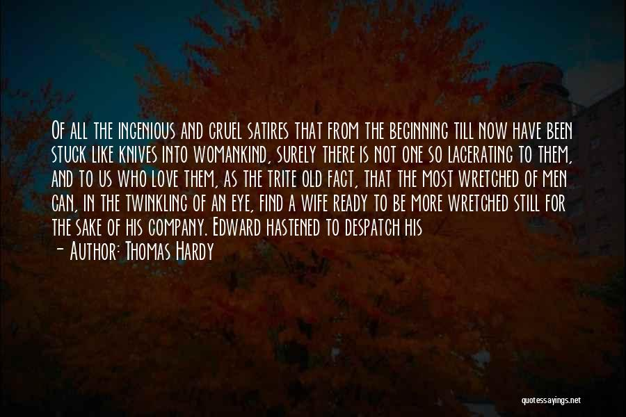 For Wife Love Quotes By Thomas Hardy