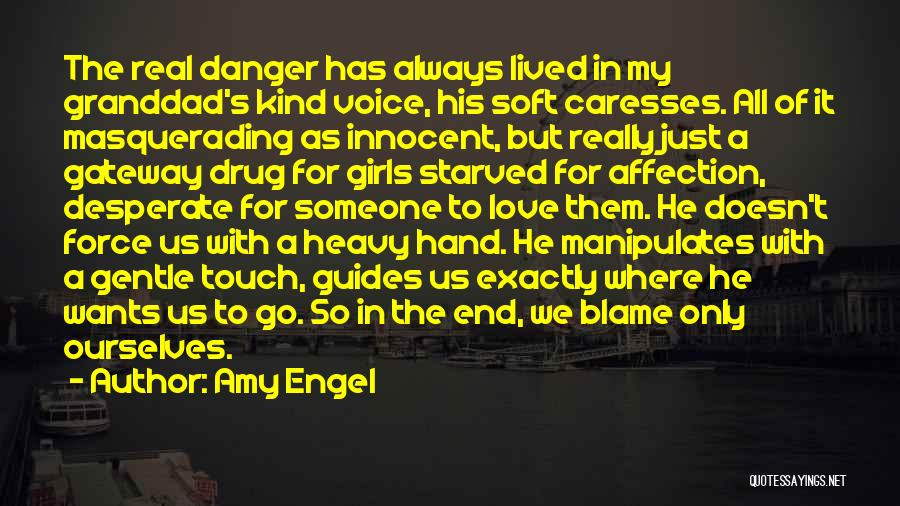 Force In Love Quotes By Amy Engel