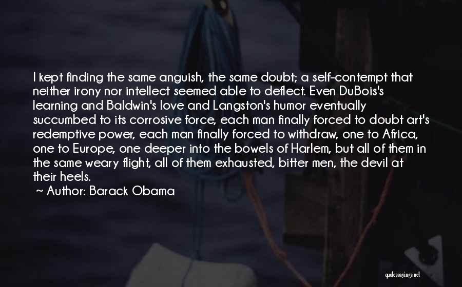 Force In Love Quotes By Barack Obama