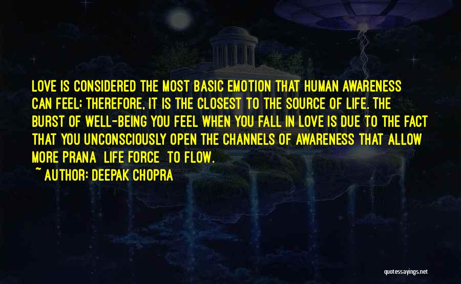 Force In Love Quotes By Deepak Chopra