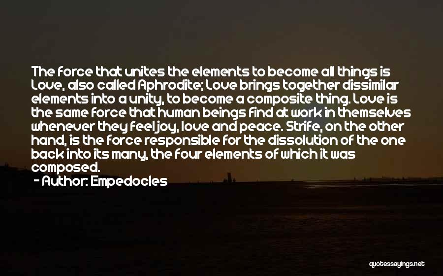 Force In Love Quotes By Empedocles