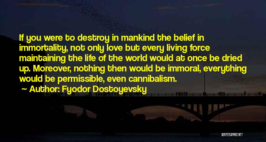 Force In Love Quotes By Fyodor Dostoyevsky