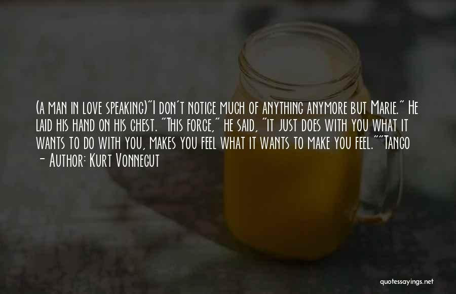 Force In Love Quotes By Kurt Vonnegut