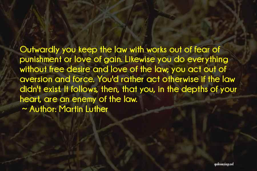 Force In Love Quotes By Martin Luther