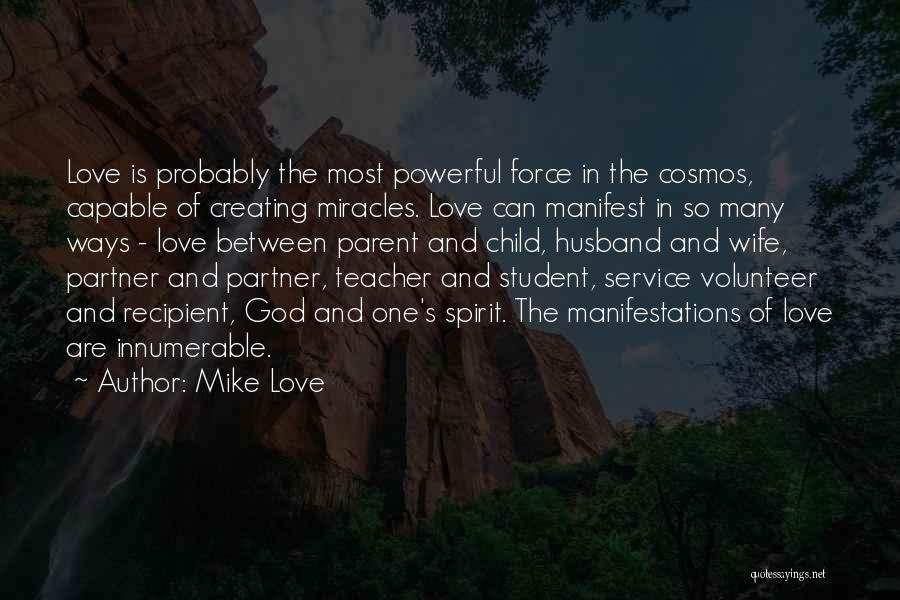 Force In Love Quotes By Mike Love