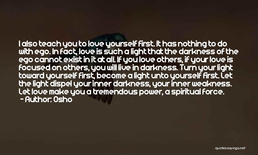 Force In Love Quotes By Osho