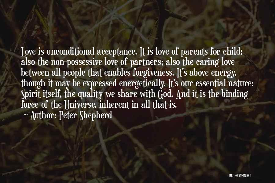 Force In Love Quotes By Peter Shepherd