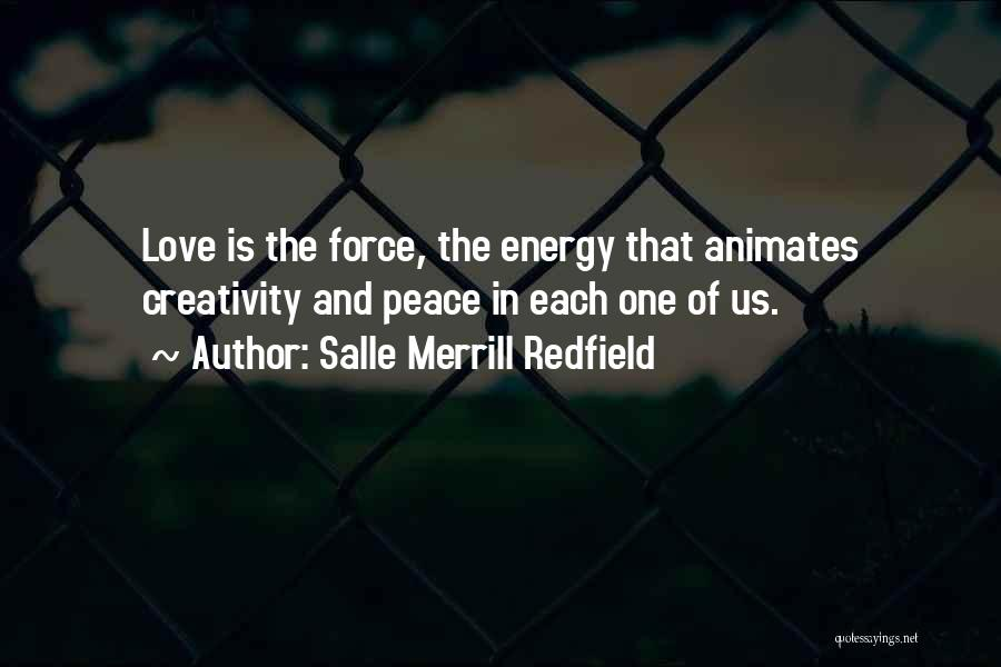 Force In Love Quotes By Salle Merrill Redfield
