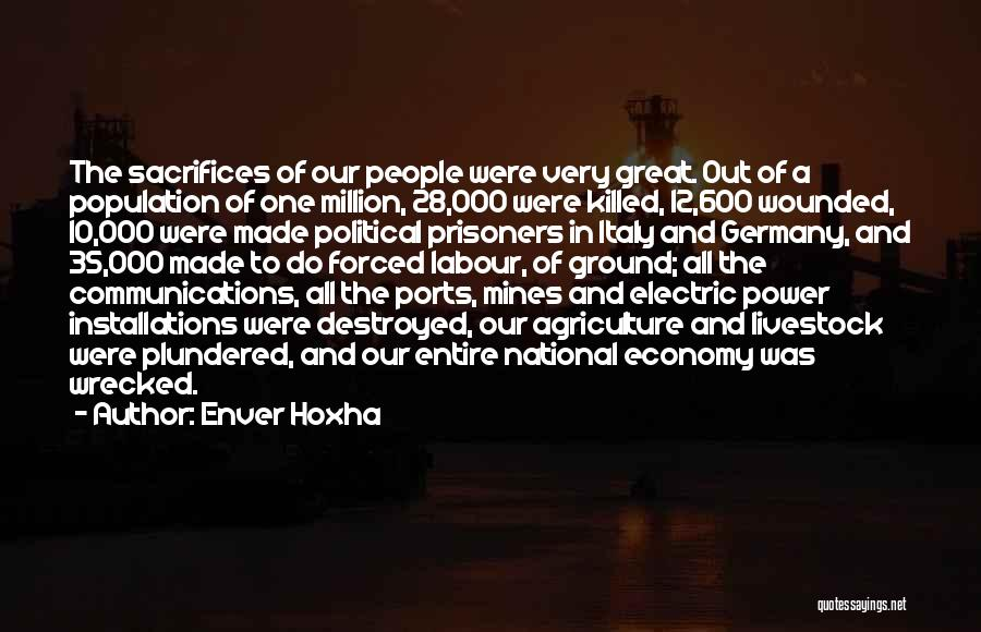Forced Labour Quotes By Enver Hoxha